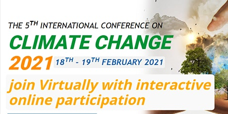 The 5th International Virtual Conference on Climate Change 2021 tickets
