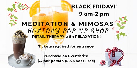 Meditation & Mimosas Black Friday Pop Up Shop tickets