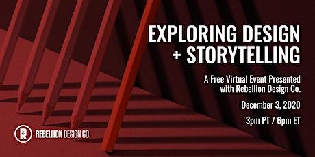 Exploring Design + Storytelling tickets
