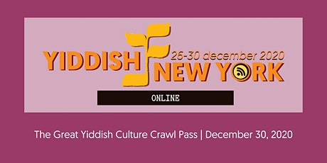 Yiddish New York - The Great Yiddish Culture Crawl Pass tickets