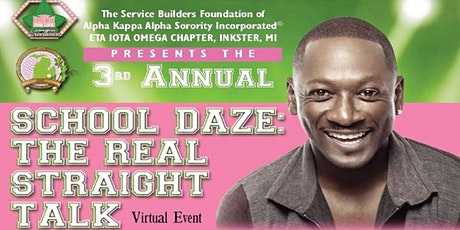 The 3rd Annual School Daze:  The Real Straight Talk tickets