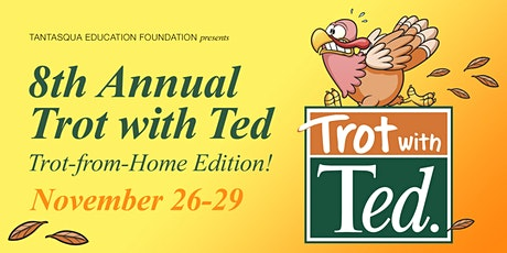 8th Annual Trot with TED / 2020 tickets