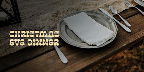 Christmas Eve Dinner tickets