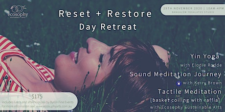 Reset + Restore Day Retreat: Yoga, Sound Meditation + Tactile Meditation tickets