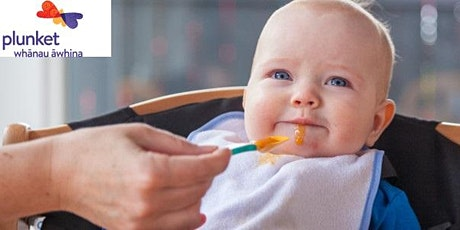 """Intro Solid Food for your Baby"" (4-6mths) - Plunket ZOOM Session tickets"