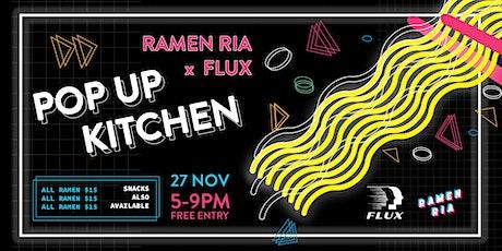 Ramen Ria x Flux tickets