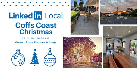 LinkedIn Local Coffs Coast Christmas Event tickets
