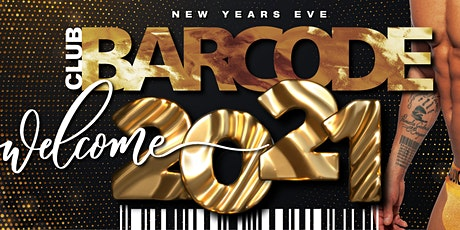 BARCODE - NEW YEARS EVE - WELCOME 2021 tickets