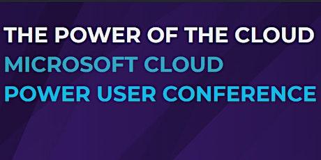 The Power of the Cloud - Microsoft 365 Power User Conference biglietti