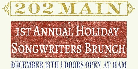 202 Main's 1st Annual Holiday Songwriter Brunch tickets