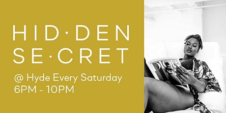 Hidden Secret  @ Hyde Kitchen + Cocktails tickets