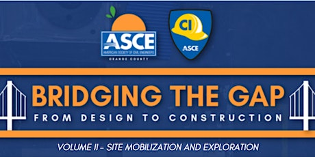 Bridging the Gap from Design to Construction: Site Mobilization/Exploration tickets