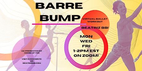 BARRE BUMP: Virtual Ballet Workout tickets