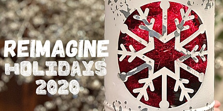 Holidays 2020, It's Possible! Reimagine Your Traditions tickets