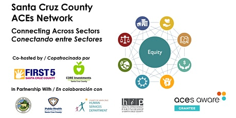 SCC ACEs Network: Connecting Across Sectors / Conectando entre sectores boletos