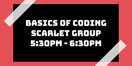 Basics of Coding Class: Scarlet Group tickets