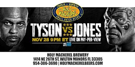 Mike Tyson vs Roy Jones JR Fight Live at Holy Mackerel Brewery tickets