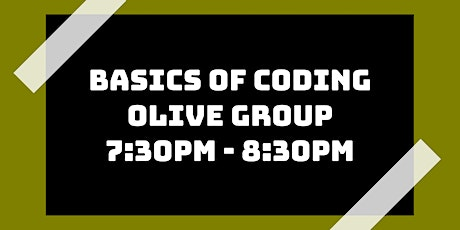 Basics of Coding Class: Olive Group tickets