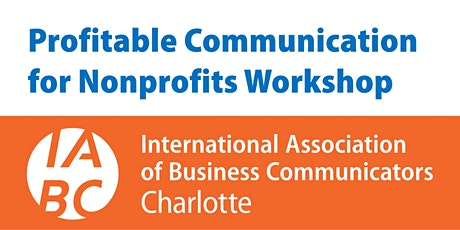19th Annual 'Profitable Communication for Nonprofits' Workshop tickets