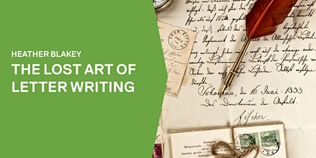 Heather Blakey ~ The lost art of letter writing