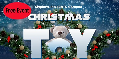 Siypnow Presents 4rd Annual Free Toy Drive tickets