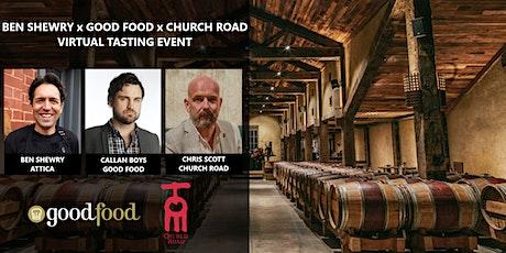 Ben Shewry x Good Food x Church Road   Virtual Tasting Event tickets