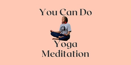 Virtual Yoga and Meditation Classes (Higher Frequency Vibration) tickets
