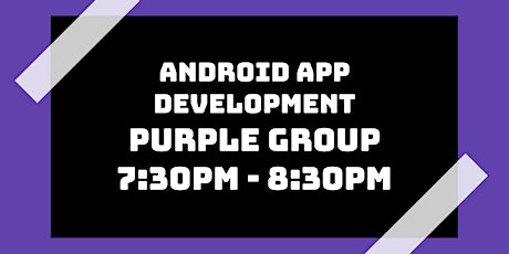 Android App Development Class: Purple Group tickets