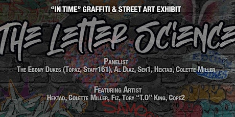 """In Time"" Graffiti & Street Art Exhibit The Letter Science 