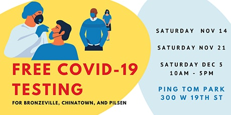 Community COVID-19 Testing for Bronzeville, Chinatown, and Pilsen tickets