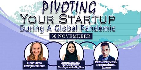 Pivoting Your Startup During a Global Pandemic tickets