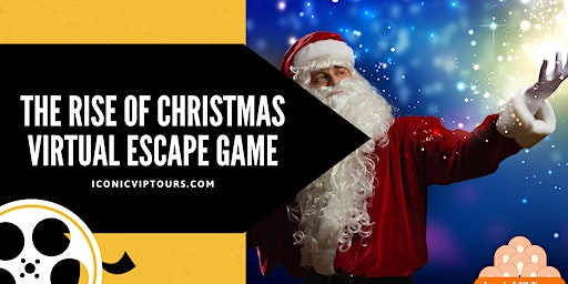 The Rise of Christmas - Virtual Escape Game