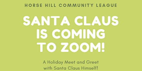 Santa Clause is coming to Zoom! tickets