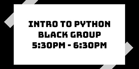 Intro to Python Class: Black Group tickets