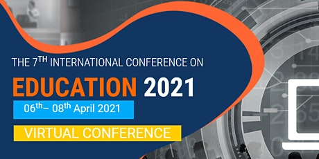 The 7th  International Virtual Conference on Education 2021 – (ICEDU 2021) tickets