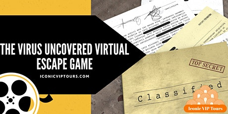 The Virus Uncovered Virtual  Escape  Game tickets
