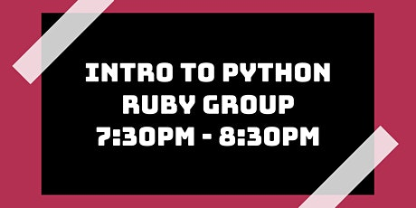 Intro to Python Class: Ruby Group tickets