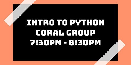 Intro to Python Class: Coral Group tickets