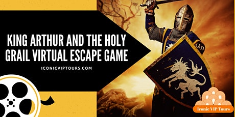 King Arthur and the Holy Grail Virtual  Escape  Game tickets
