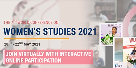 The 7th International Virtual  Conference on Women's Studies (WCWS 2021) tickets