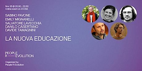 La Nuova Educazione [forum] biglietti