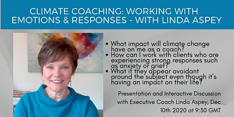 Climate Coaching: Working with Emotions & Reactions - with Linda Aspey tickets
