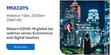 Mazars COVID-19 global tax webinar series: Ecommerce and digital taxation tickets