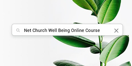 Net Church Well Being Course tickets