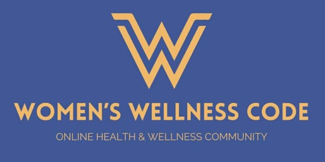 Women's Wellness Code Community tickets