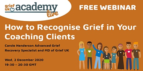 How to Recognise Grief in Your Coaching Clients tickets