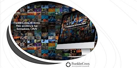 [webinar] FranklinCovey All Access Pass: accelera la tua formazione, ORA! biglietti