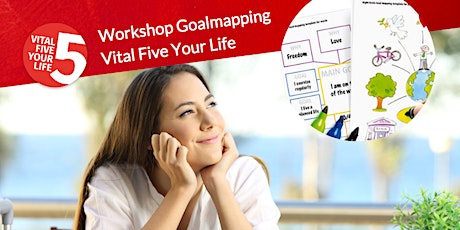 Workshop Goal Mapping - Vital Five Your Life tickets