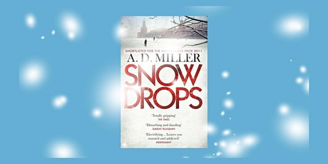 Lewisham Libraries online reading group: Snowdrops by AD Miller