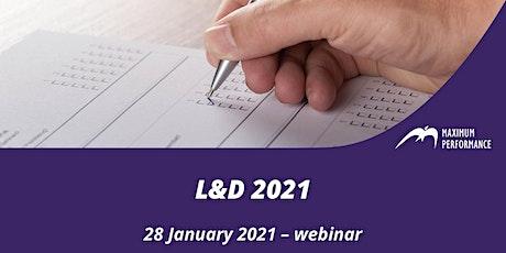 L&D 2021 (28 January 2021) tickets